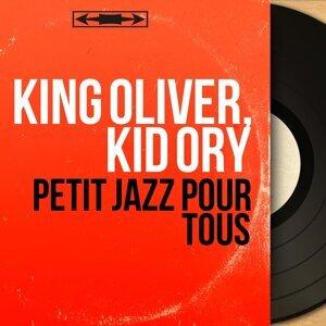 King Oliver, Kid Ory アーティスト写真