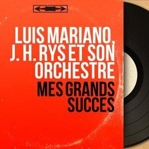Luis Mariano, J. H. Rys et son orchestre 歌手頭像