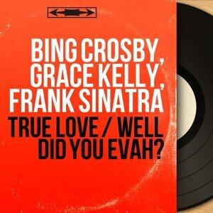 Bing Crosby, Grace Kelly, Frank Sinatra アーティスト写真