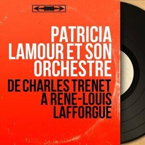 Patricia Lamour et son orchestre 歌手頭像