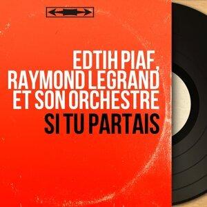 Edtih Piaf, Raymond Legrand et son orchestre アーティスト写真
