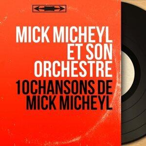Mick Micheyl et son orchestre 歌手頭像