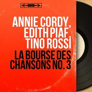 Annie Cordy, Édith Piaf, Tino Rossi 歌手頭像