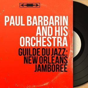 Paul Barbarin and His Orchestra アーティスト写真