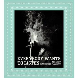 Everybody Wants To Listen (我的楽活人生) 歌手頭像