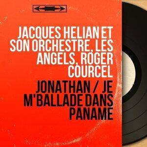 Jacques Hélian et son orchestre, Les Angels, Roger Courcel 歌手頭像