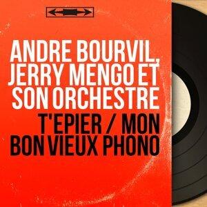 André Bourvil, Jerry Mengo et son orchestre 歌手頭像