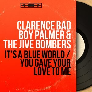 Clarence Bad Boy Palmer & The Jive Bombers アーティスト写真
