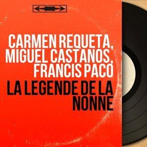 Carmen Requeta, Miguel Castanos, Francis Paco 歌手頭像