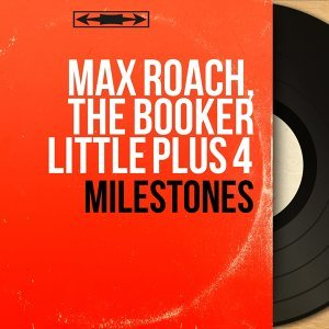 Max Roach, The Booker Little Plus 4 歌手頭像