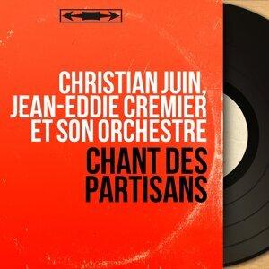 Christian Juin, Jean-Eddie Cremier et son orchestre 歌手頭像