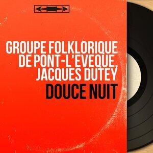 Groupe folklorique de Pont-l'Évêque, Jacques Dutey アーティスト写真