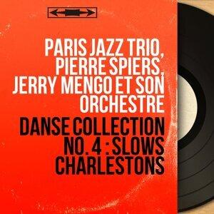 Paris Jazz Trio, Pierre Spiers, Jerry Mengo et son orchestre 歌手頭像