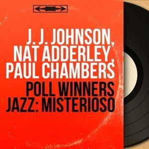 J. J. Johnson, Nat Adderley, Paul Chambers 歌手頭像