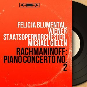 Felicja Blumental, Wiener Staatsopernorchester, Michael Gielen 歌手頭像