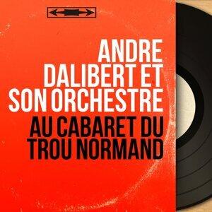 André Dalibert et son orchestre 歌手頭像