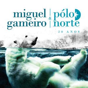 Miguel Gameiro & Pólo Norte アーティスト写真