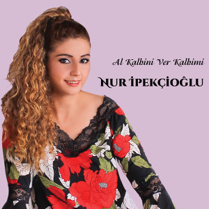 Nur İpekçioğlu 歌手頭像