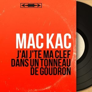 Mac Kac 歌手頭像