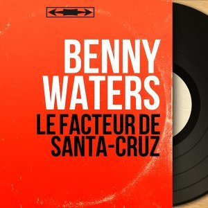 Benny Waters 歌手頭像