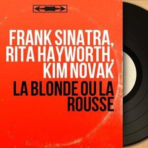 Frank Sinatra, Rita Hayworth, Kim Novak アーティスト写真