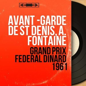 Avant -garde de St Denis, A. Fontaine 歌手頭像