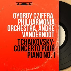 Gyorgy Cziffra, Philharmonia Orchestra, André Vandernoot 歌手頭像