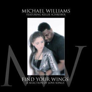 Michael Williams Feat. Kellie Schreiber 歌手頭像