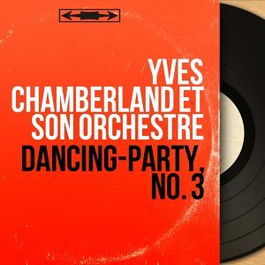 Yves Chamberland et son orchestre 歌手頭像