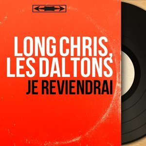 Long Chris, Les Daltons 歌手頭像