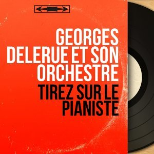 Georges Delerue et son orchestre アーティスト写真
