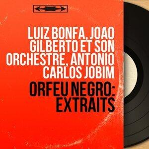 Luiz Bonfa, Joao Gilberto et son orchestre, Antonio Carlos Jobim 歌手頭像