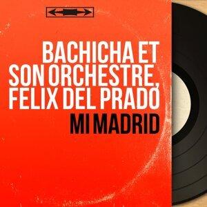 Bachicha et son orchestre, Felix del Prado アーティスト写真