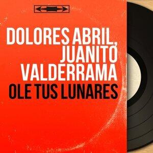 Dolores Abril, Juanito Valderrama 歌手頭像