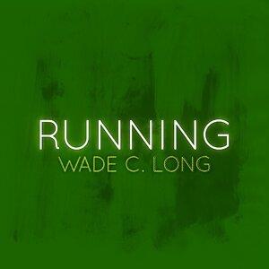Wade C. Long アーティスト写真