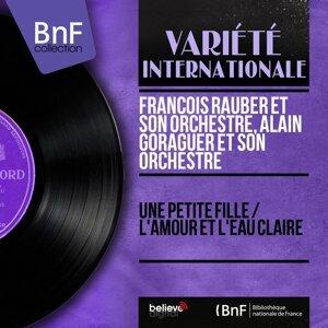 François Rauber et son orchestre, Alain Goraguer et son orchestre 歌手頭像