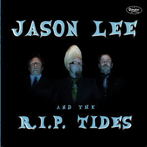 Jason Lee and the R.I.P. Tides 歌手頭像