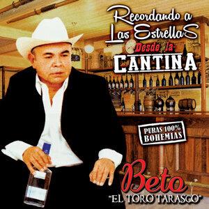 """Beto """"El Toro Tarasco"""" 歌手頭像"""