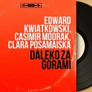 Edward Kwiatkowski, Casimir Modrak, Clara Posamaiska 歌手頭像