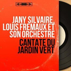 Jany Silvaire, Louis Frémaux et son orchestre 歌手頭像