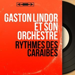 Gaston Lindor et son orchestre アーティスト写真
