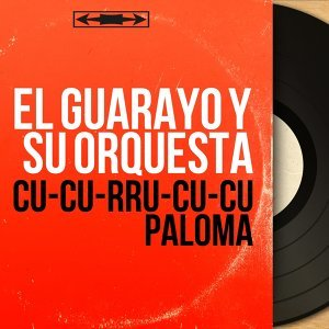 El Guarayo y Su Orquesta 歌手頭像