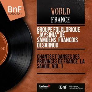 """Groupe folklorique """"Jaÿsinia"""" de Samoëns, François Desarnod 歌手頭像"""