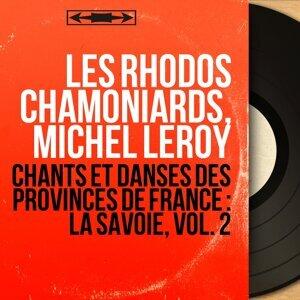 Les Rhodos chamoniards, Michel Leroy アーティスト写真