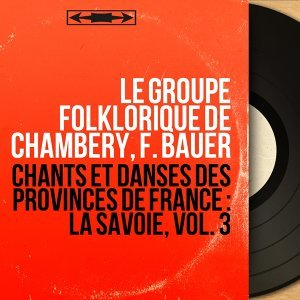 Le Groupe folklorique de Chambéry, F. Bauer 歌手頭像