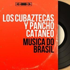 Los Cubaztecas y Pancho Cataneo 歌手頭像