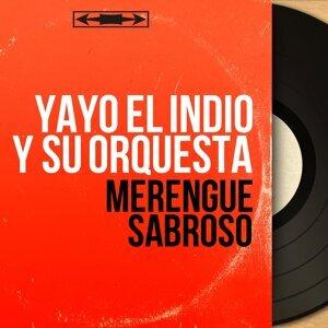 Yayo el Indio y Su Orquesta 歌手頭像