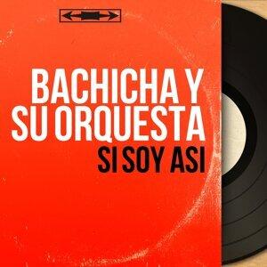 Bachicha y Su Orquesta アーティスト写真