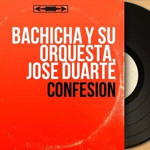 Bachicha y Su Orquesta, José Duarte 歌手頭像