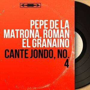 Pepe de la Matrona, Roman El Granaïno 歌手頭像